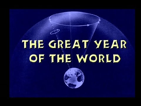 The Great Year - Precession of the Equinoxes and Ancient Man - Celestial Cycles - Yuga Cycle