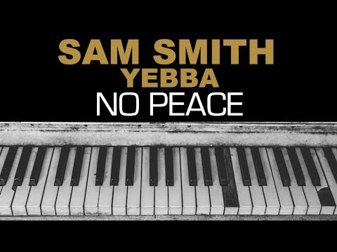 Sam Smith - No Peace Ft. YEBBA Karaoke Instrumental Acoustic Piano Cover Lyrics On Screen