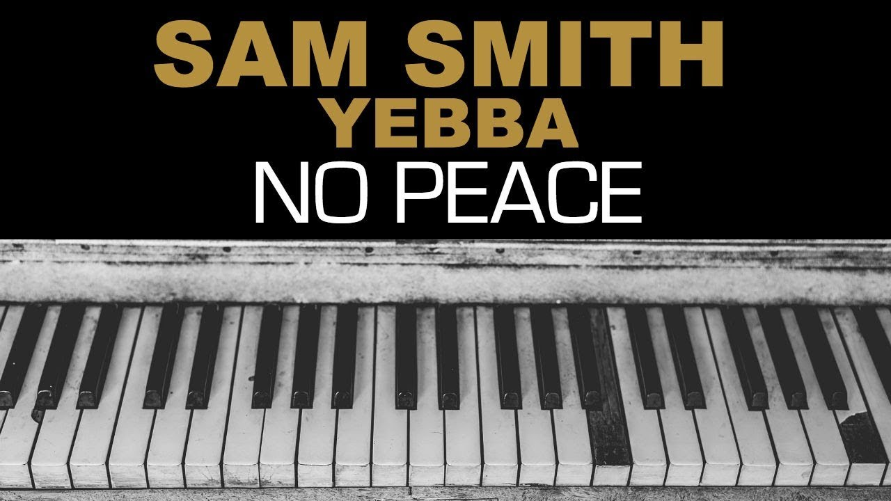 sam-smith-no-peace-ft-yebba-karaoke-instrumental-acoustic-piano-cover-lyrics-on-screen-popup-karaoke