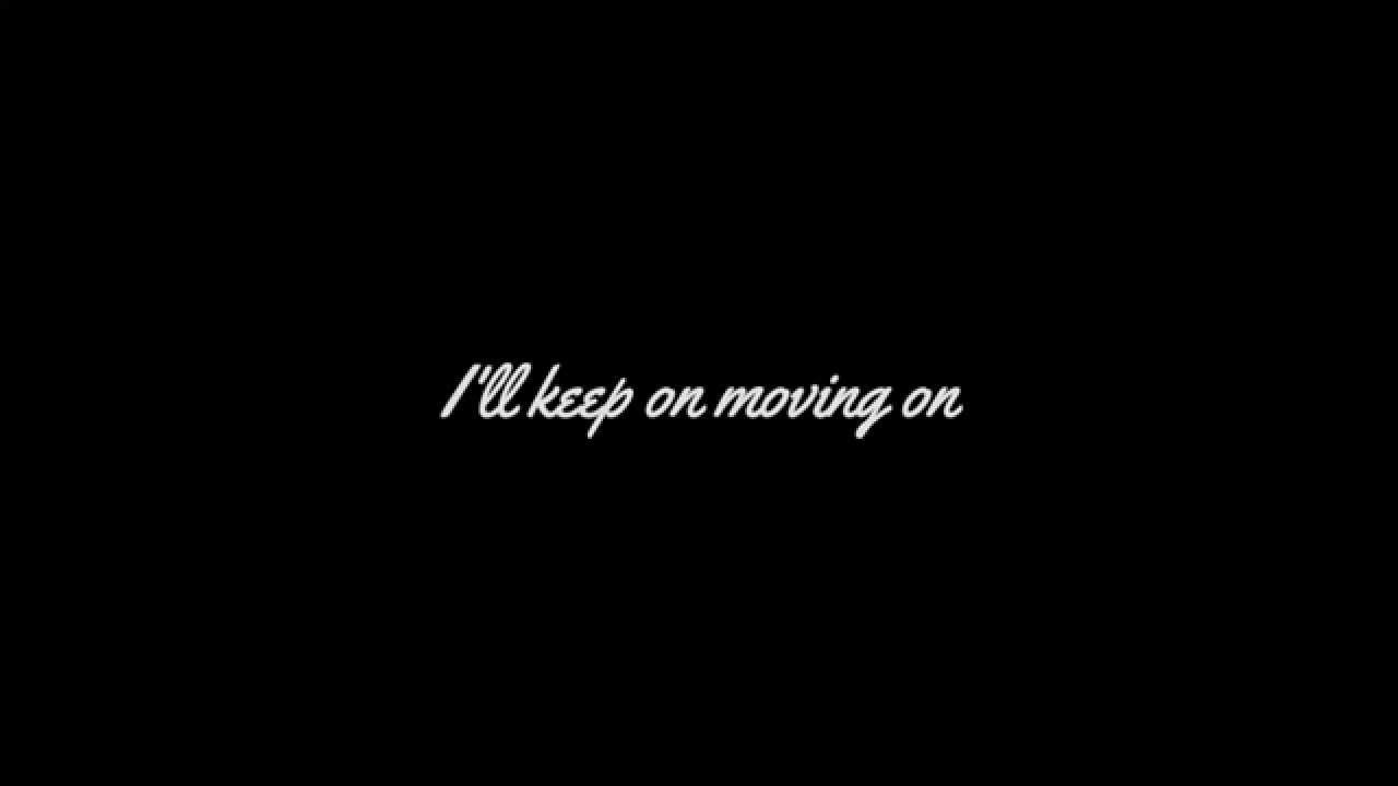 Kodaline - Moving On (Lyrics)