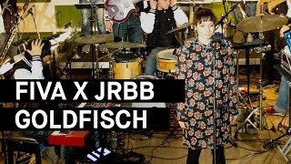 Fiva x JRBB - Goldfisch (PULS Live Session)