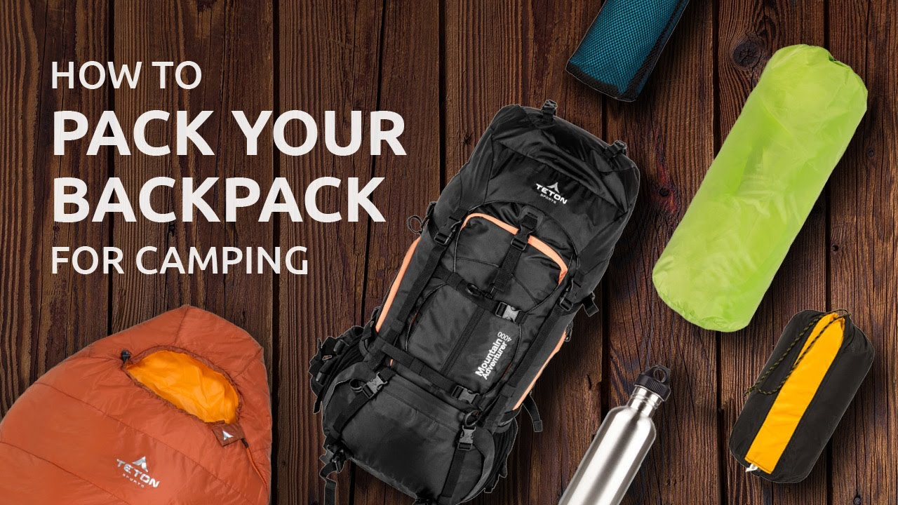 How To Pack Your Backpack For Camping Youtube