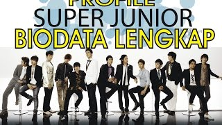 Super Junior Biodata Lengkap Super Junior Profile Complete