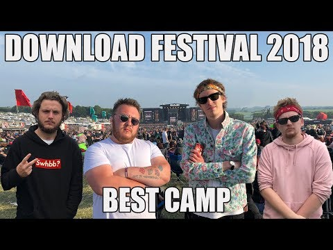 DOWNLOAD FESTIVAL 2018 - BEST CAMP
