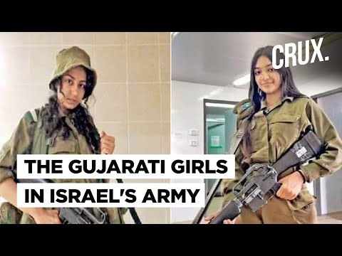 Two Girls From Gujarat Are Now Part Of The Israel Army I This Is Their Story