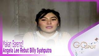 Download Video Makan Bareng!! Angela Lee Rebut Billy Syahputra - GOSPOT MP3 3GP MP4