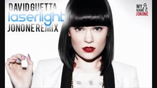 Jessie J feat. David Guetta - Laserlight (JonOne Remix)