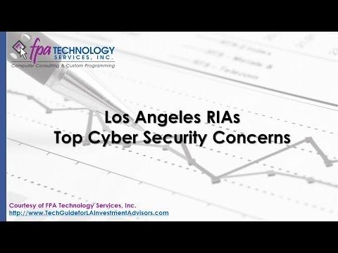 Los Angeles RIAs Top Cyber Security Concerns (Screencast)