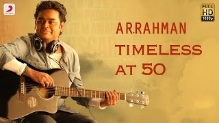 Timeless at 50 A.R. Rahman (Tamil)
