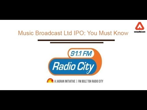 Music Broadcast Ltd IPO(Radio City IPO): You Must Know
