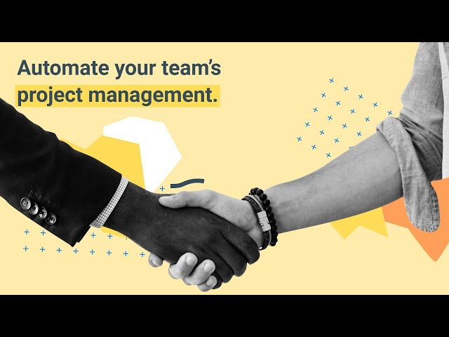 Automate your team's project management