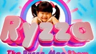 ♥♥ The Ryzza Mae Show Presents
