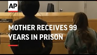 Mother receives 99 years in prison for gluing child
