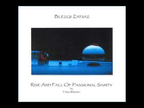 Blezqi Zatsaz - Rise And Fall Of Passionate Sanity (1991)