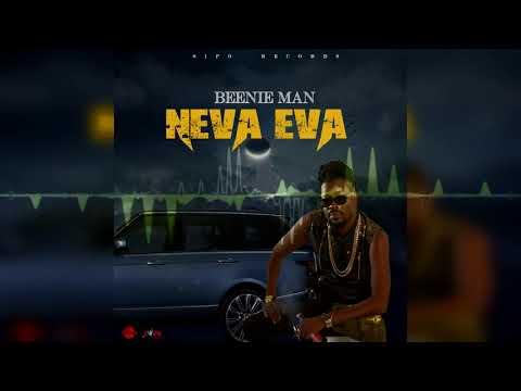 Beenie Man - Neva Eva (Official Audio)
