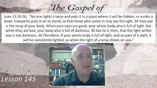 Luke 11:33-36  Lesson 23, 2021 July 23, 2021