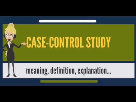 what is case control study what does case control study mean  what is case control study what does case control study mean case control study meaning