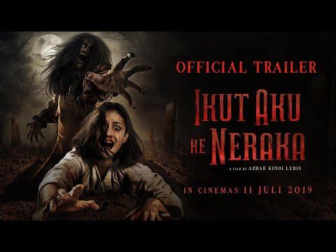 """official-trailer-""""ikut-aku-ke-neraka""""---di-bioskop-july-11,-2019"""