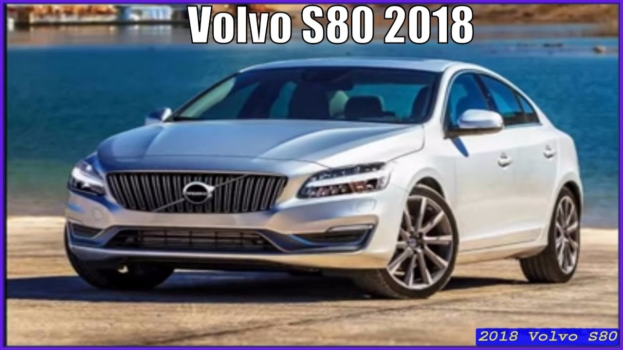 new volvo s80 2018 review interior exterior youtube. Black Bedroom Furniture Sets. Home Design Ideas