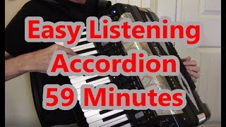 Easy Listening Accordion 59 Minutes, Dale Mathis