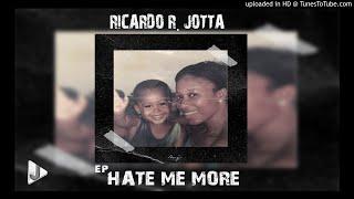 Ricardo R. Jotta feat. Lebasi - Scu Scu (Ep Hate Me More) [2020]