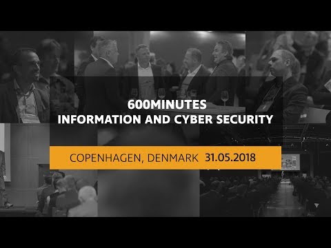 600Minutes Information and Cyber Security 2018 in Copenhagen, Denmark