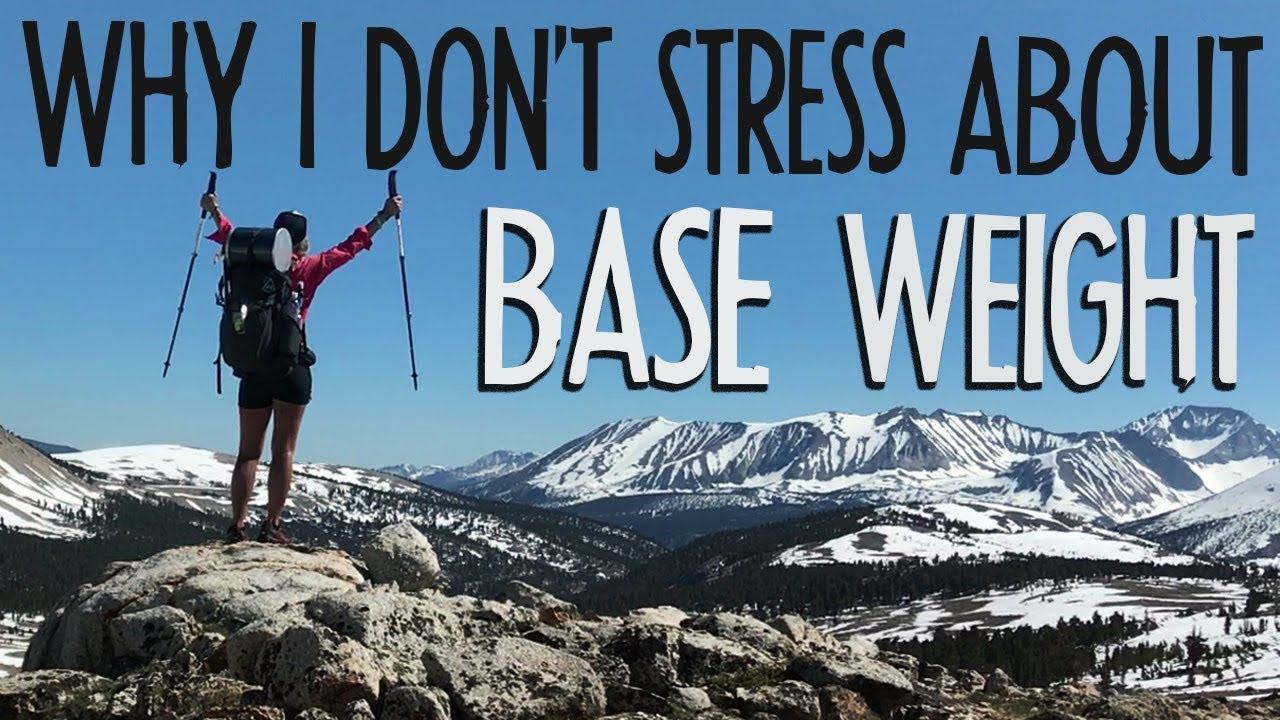 Why I Don't Stress About Base Weight