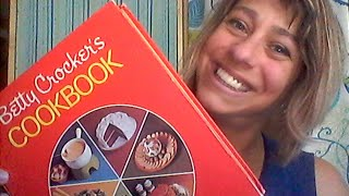 preview of cooking the Betty Crocker cookbook