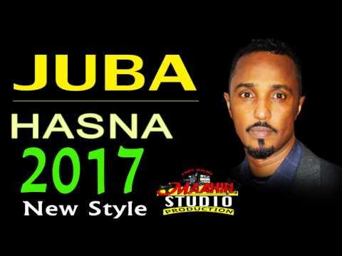 "JUBA | HASNA| ""(NEW STYLE)"" 2017"