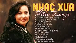 Thiên Trang - Nữ Hoàng Nhạc Xưa?  Những Ca Khúc Nhạc Xưa Để Đời Của Nữ Danh Ca.