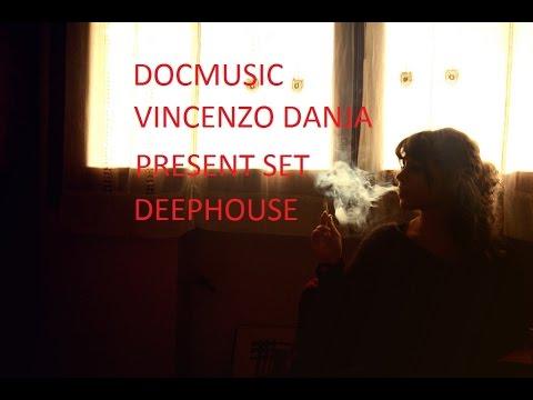 DOCMUSIC - VINCENZO DANJA@ vol 1 SET DEEPHOUSE