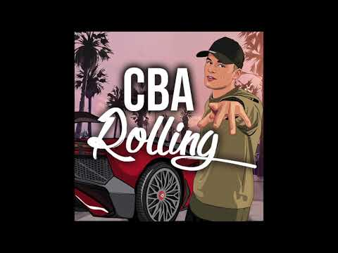 CBA - Rolling (Official Audio)