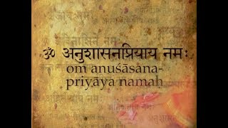 08om anushasanapriyaaya namaha   salutations to the one who loves discipline