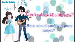 She & Him - Somebody Sweet To Talk To - Lyrics / Subtítulos en español