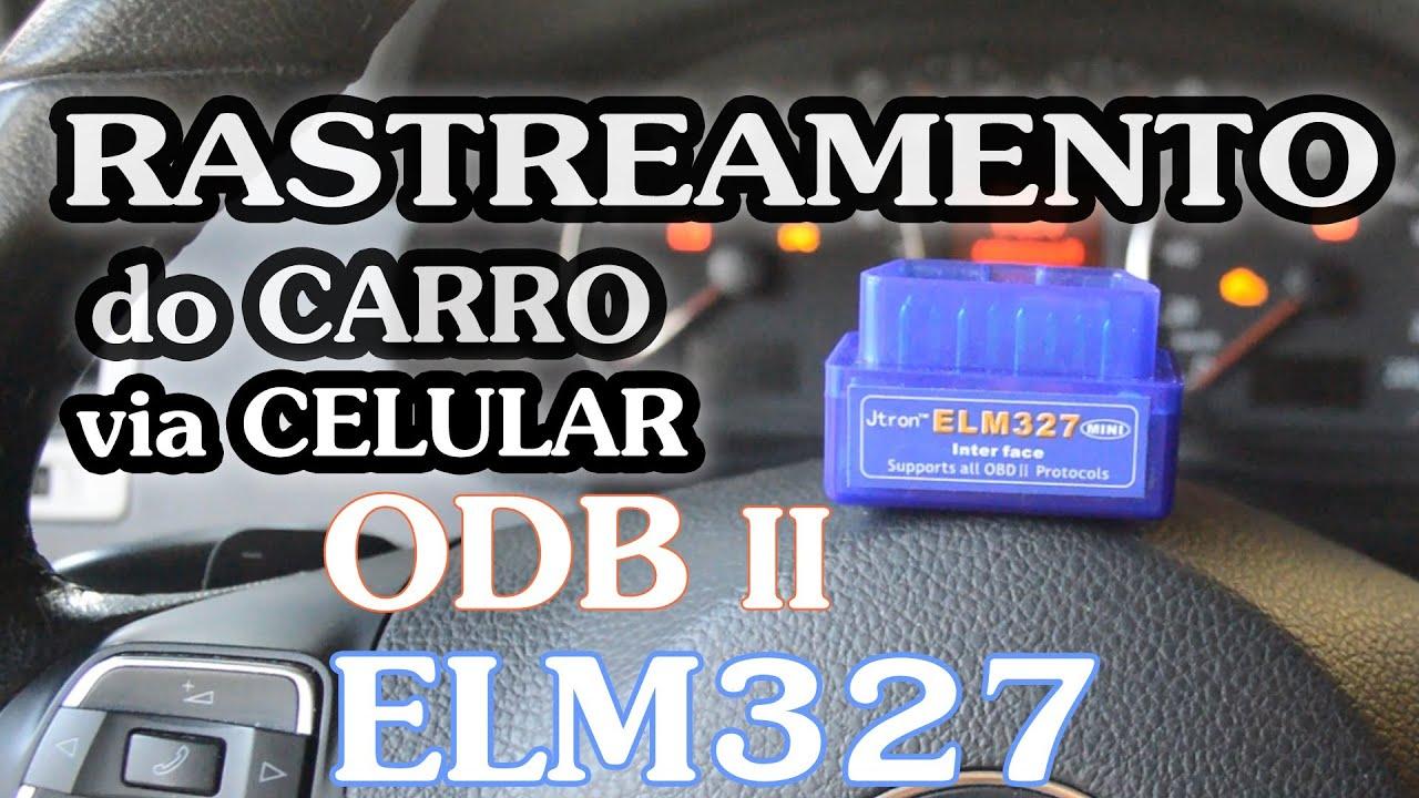 ELM 327 e Rastreamento Veicular via Celular Bluetooth OBD2 ...