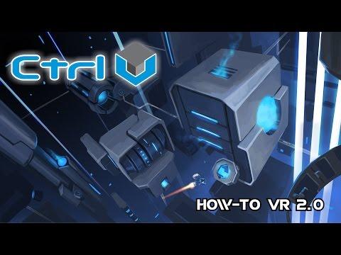 How-To VR at Ctrl V 2.0