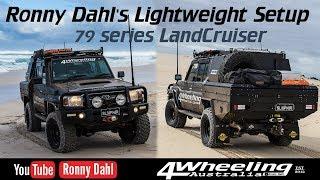 Ronny Dahl's Ultimate Lightweight Setup 79 series LandCruiser