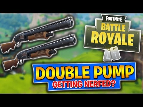 DOUBLE PUMP GETTING NERFED?! Fortnite Battle Royale