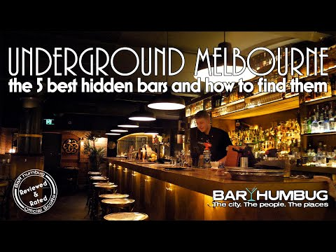 Bar Humbug Episode 1 - Uncovering Melbourne's Hidden Bars And How To Find Them
