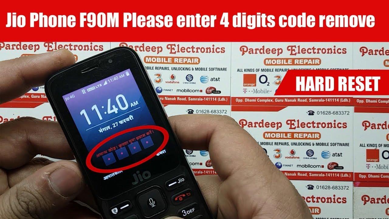 Jio Phone F90M Please enter 4 digits code remove HARD RESET | Pardeep  Electronics