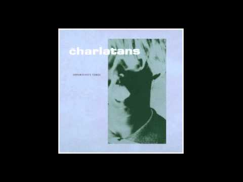 The Charlatans - Opportunity Three