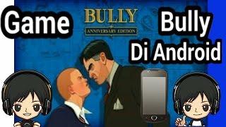Cara Memainkan Game Bully di android
