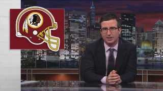 The Washington Redskins: Last Week Tonight with John Oliver (HBO)