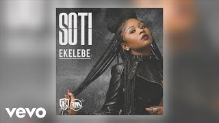 Soti - Ekelebe (Audio Video)