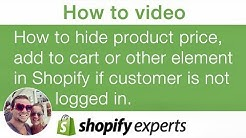 Hide product price, add to cart or other element in Shopify if not a customer