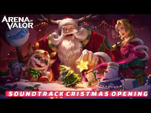 Soundtrack Opening Christmas 2017  -  Arena Of Valor AOV