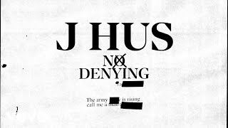 J Hus - No Denying (Official Audio)