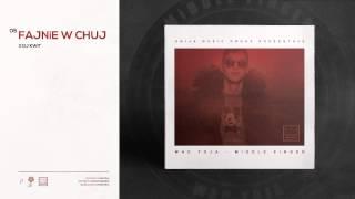 05. WAC TOJA - FAJNiE W CHUJ X DJ KWiT [MiDDLE FiNGER]