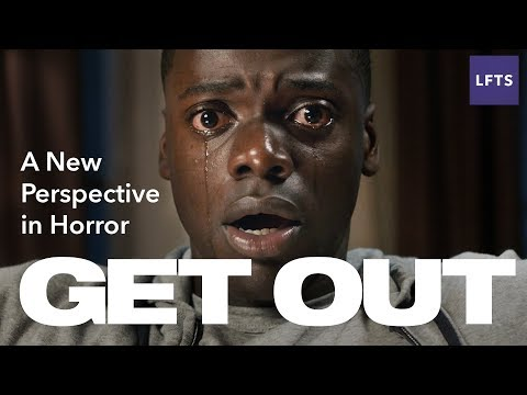 Get Out —A New Perspective in Horror