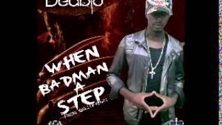 Deablo - When Badman A Step (Freddy Krueger Riddim) June 2013   Follow @YoungNotnice